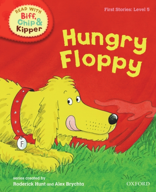 Oxford Reading Tree Read With Biff, Chip, and Kipper: First Stories: Hungry Floppy oxford reading tree read with biff chip and kipper first stories mountain rescue
