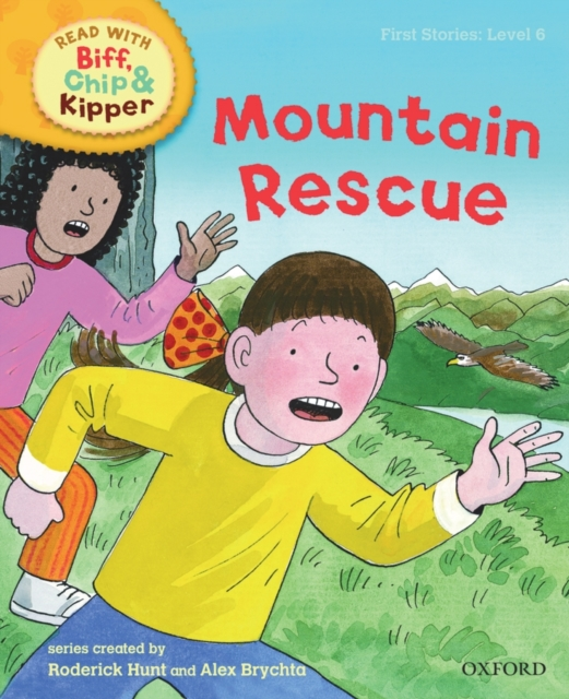 Oxford Reading Tree Read With Biff, Chip, and Kipper: First Stories: Mountain Rescue oxford reading tree read with biff chip and kipper first stories mountain rescue