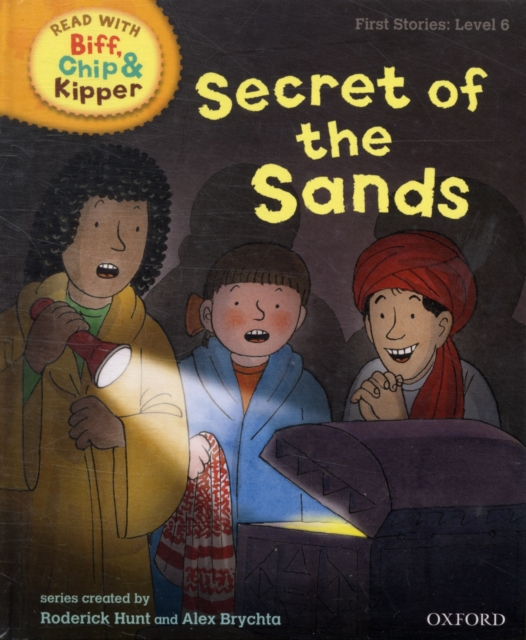 Oxford Reading Tree Read With Biff, Chip, and Kipper: First Stories: Secret of the Sands oxford reading tree read with biff chip and kipper first stories mountain rescue