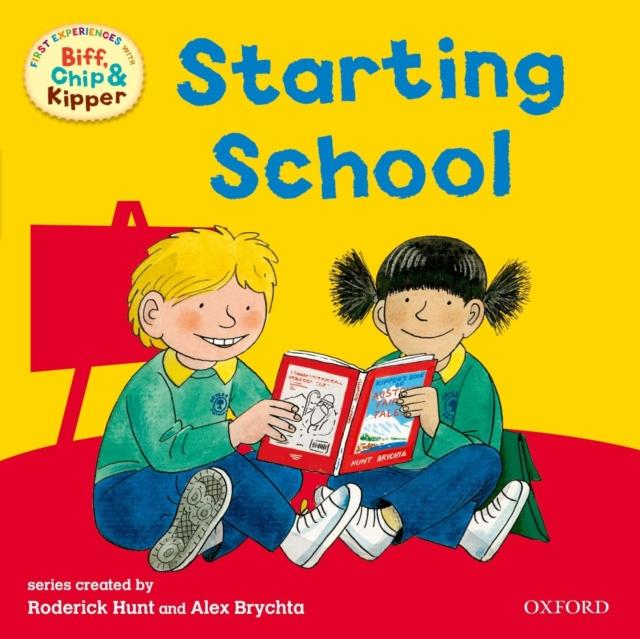 Oxford Reading Tree: Read With Biff, Chip & Kipper First Experiences Starting School самосвал big power worker kipper 56836