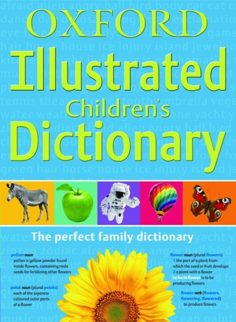 Oxford Illustrated Children's Dictionary oxford school spelling dictionary