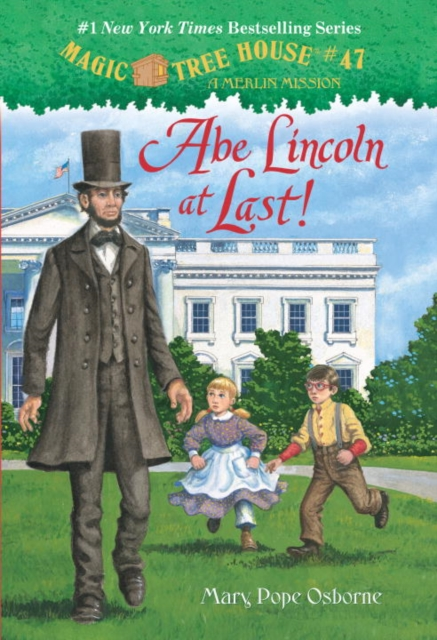 Magic Tree House #47: Abe Lincoln at Last! magic growing tree