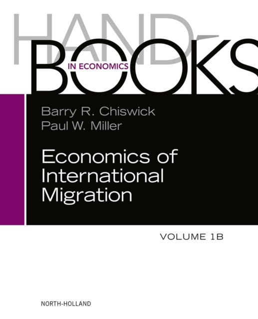 Handbook of the Economics of International Migration, v1B,1B jerald pinto e economics for investment decision makers workbook micro macro and international economics