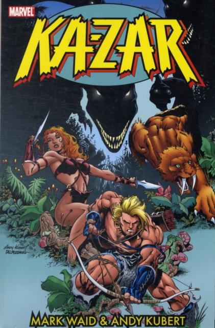 Ka-Zar by Mark Waid & Andy Kubert - Volume 1 jenkins paul ka zar