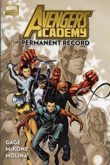 Avengers Academy Volume 1 uncanny avengers unity volume 3 civil war ii