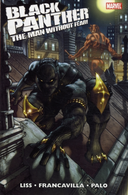 Black Panther: The Man Without Fear Volume 1 liss david black panther the man without fear volume 1
