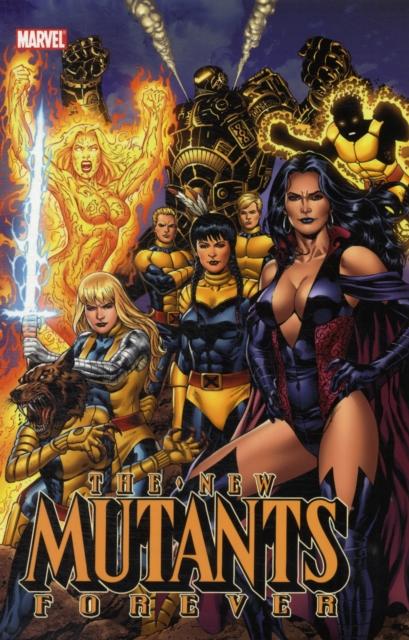 New Mutants Forever abnett dan new mutants volume 6