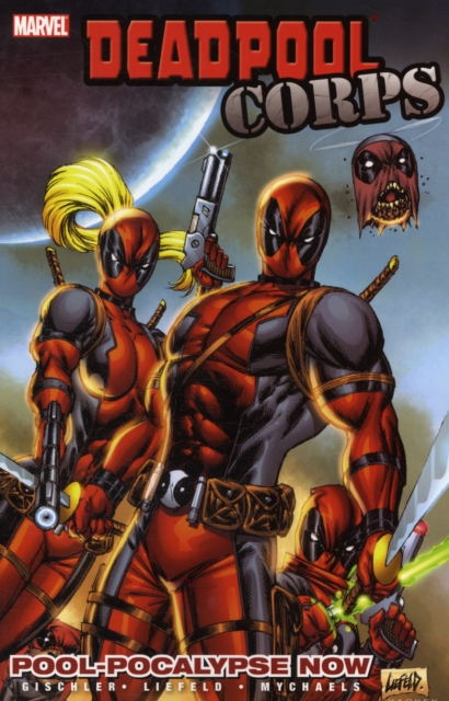 Deadpool Corps - Volume 1 deadpool classic volume 2