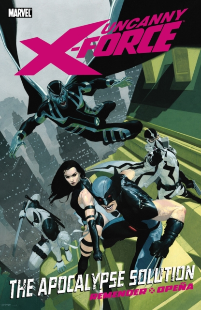 Uncanny X-Force - Volume 1 a force presents volume 2