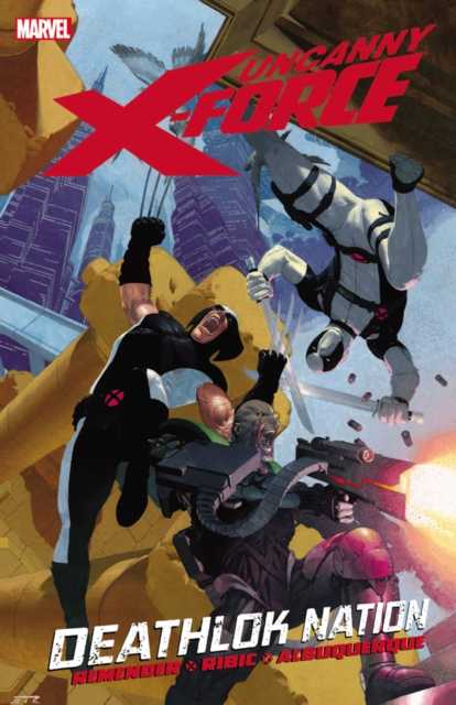 Uncanny X-Force - Volume 2 uncanny inhumans volume 1