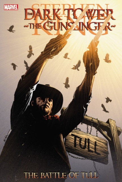 Dark Tower: The Gunslinger the dark tower volume 7