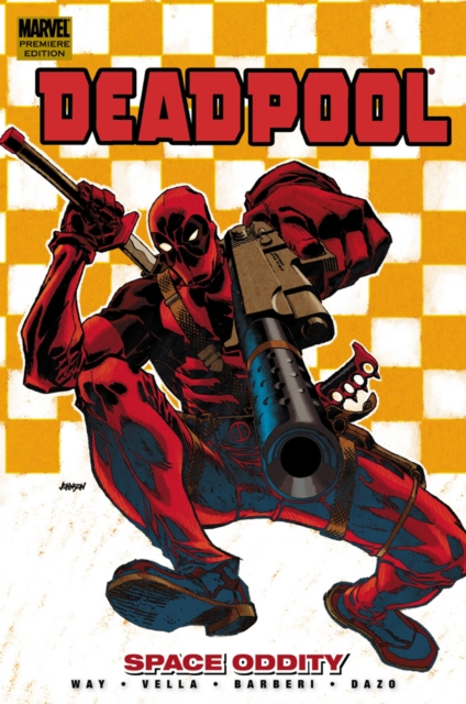 Deadpool - Volume 7 deadpool classic volume 2