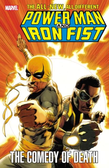 Power Man and Iron Fist power man and iron fist volume 2 civil war ii