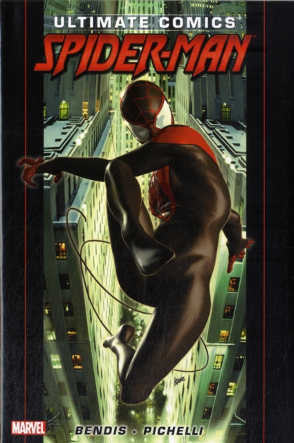 Ultimate Comics Spider-Man By Brian Michael Bendis - Volume 1 my man michael