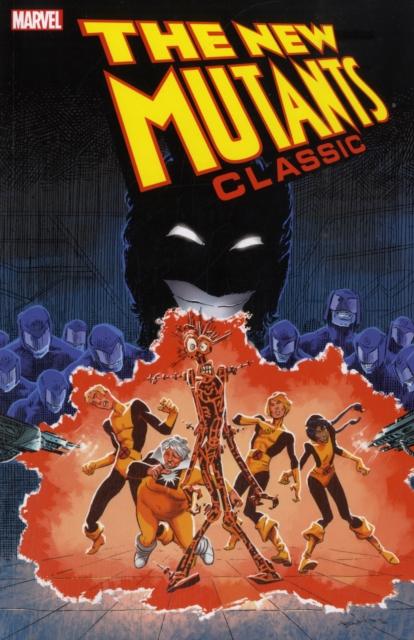 New Mutants Classic - Volume 7 new mutants