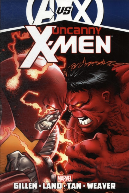 Uncanny X-Men by Kieron Gillen - Volume 3 (AVX) uncanny inhumans volume 1