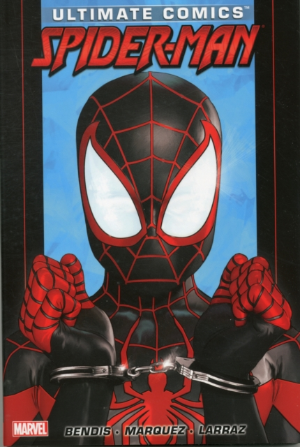 Ultimate Comics Spider-Man by Brian Michael Bendis - Volume 3 ultimate comics spider man volume 3