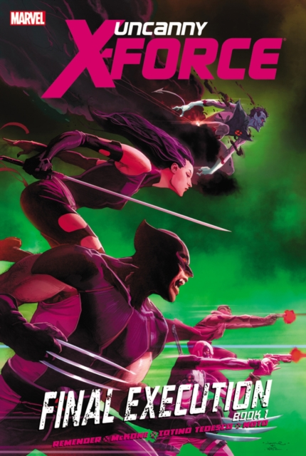 Uncanny X-Force - Volume 6 uncanny inhumans volume 1