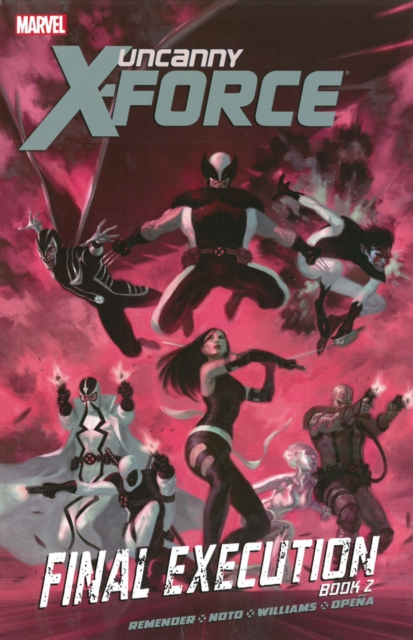 Uncanny X-Force - Volume 7 uncanny avengers volume 5 axis prelude