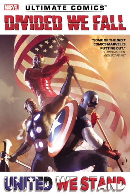 Ultimate Comics Divided We Fall, United We Stand divided loyalties