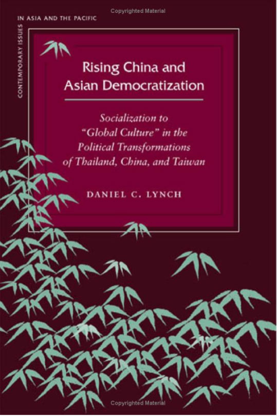 Rising China and Asian Democratization: Socialization to Global Culture in the Political Transformations of Thailand, China, and Taiwan confessions – an innocent life in communist china
