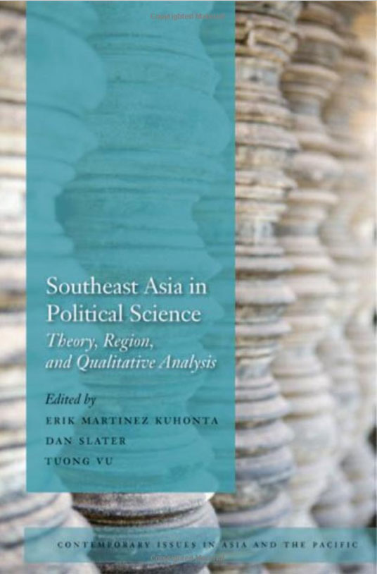 Southeast Asia in Political Science: Theory, Region, and Qualitative Analysis comparative politics