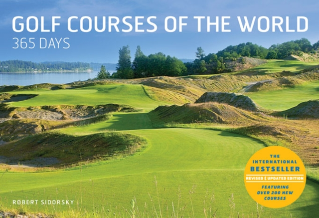 Golf Courses of the World 365 Days the magnificent world of the littoral