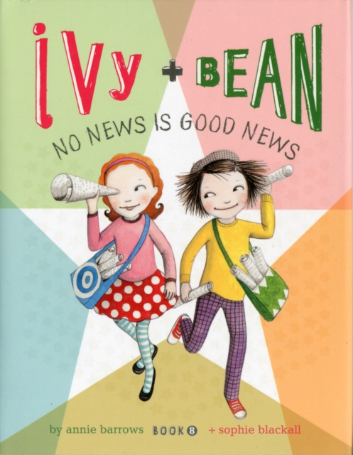 Ivy and Bean No News Is Good News when will there be good news