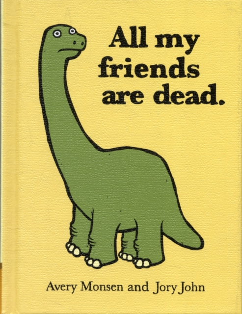 All My Friends Are Dead lessons in laughing out loud