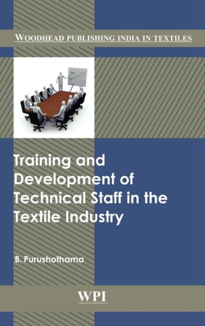 Training and Development of Technical Staff in the Textile Indust v ramesh babu development of textile industry