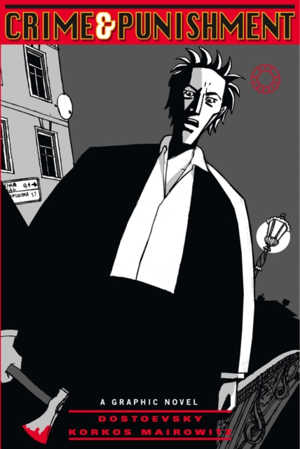 Crime and Punishment: A Graphic Novel his guilt
