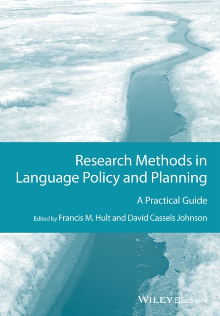 цена на Research Methods in Language Policy and Planning: A Practical Guide