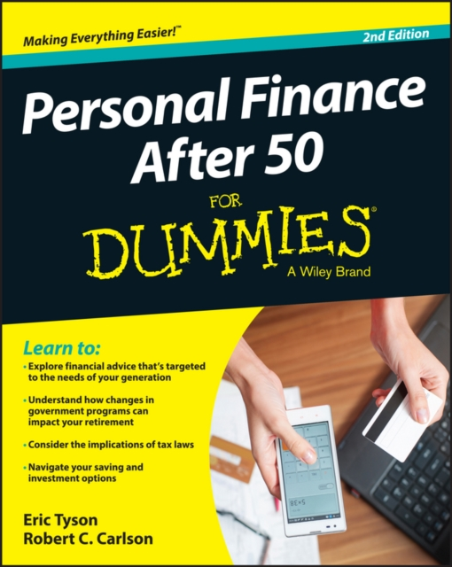 Personal Finance After 50 For Dummies eric tyson personal finance after 50 for dummies