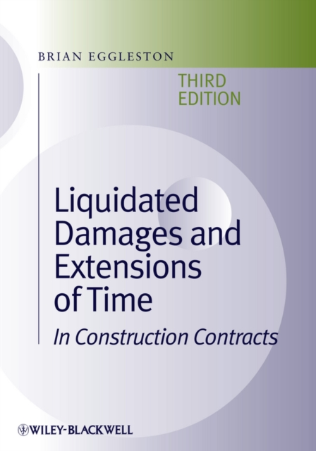 Liquidated Damages and Extensions of Time