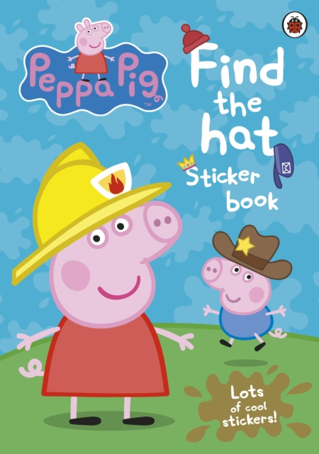 Peppa Pig: Find-the-hat Sticker Book peppa pig find the hat sticker book