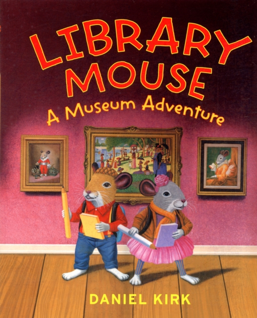Купить Library Mouse: A Museum Adventure,