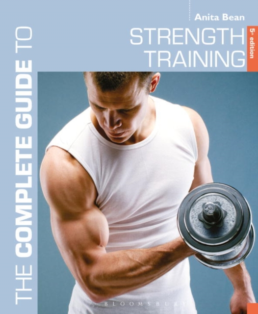 The Complete Guide to Strength Training 5th edition the complete idiot s guide to a healthy relationship 2nd edition