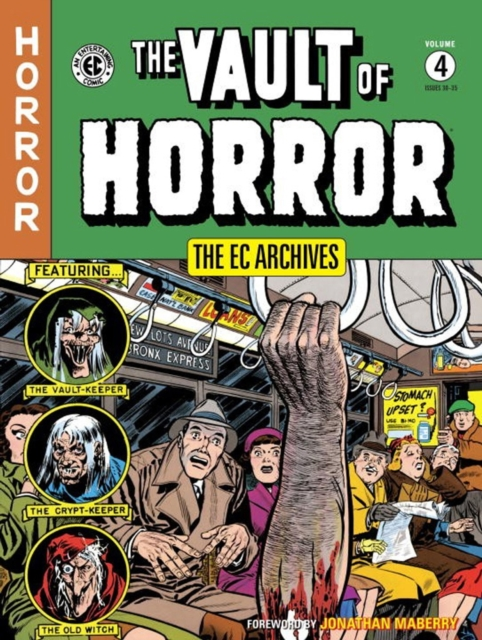 The EC Archives: Vault of Horror Volume 4 the ec archives two fisted tales volume 3