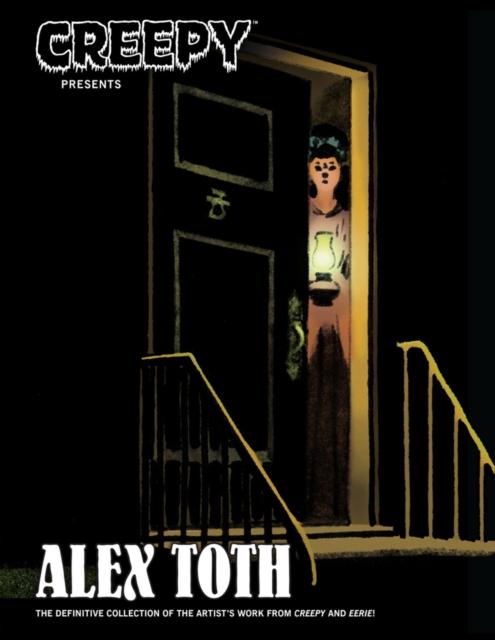 CREEPY PRESENTS ALEX TOTH creepy comics volume 2