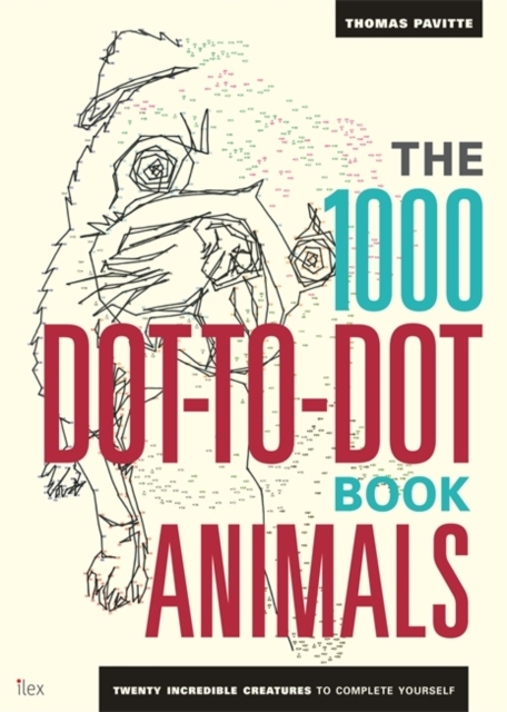 The 1000 Dot-To-Dot Book: Animals put me in the zoo a book of colors