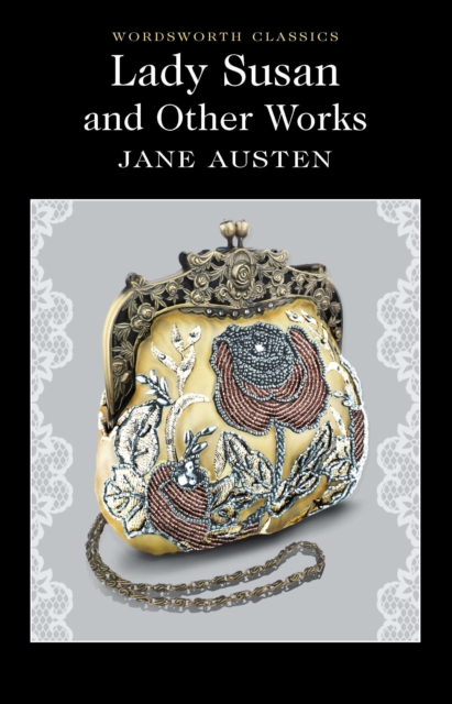 Lady Susan and Other Works
