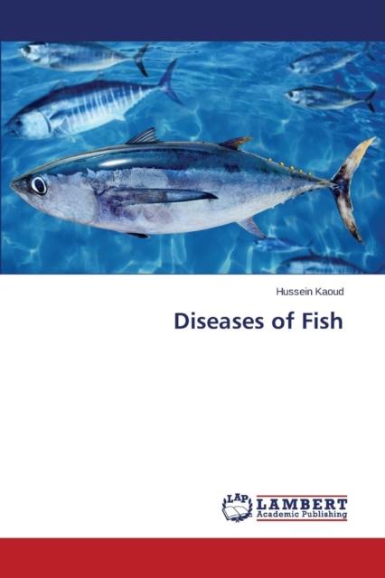 Diseases of Fish