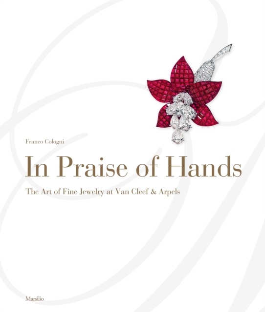 In Praise of Hands: The Art of Fine Jewelry at Van Cleef & Arpels in praise of savagery