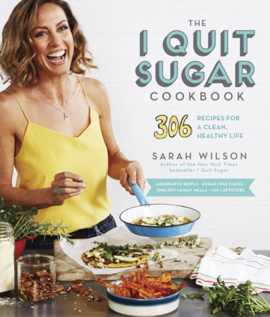 I QUIT SUGAR COOKBOOK, THE the fat free junk food cookbook