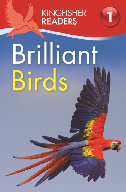 Kingfisher Readers: Brilliant Birds (Level 1: Beginning to Read) doug lemov reading reconsidered a practical guide to rigorous literacy instruction