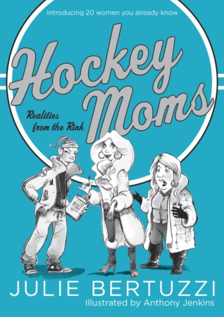 HOCKEY MOMS hockey moms