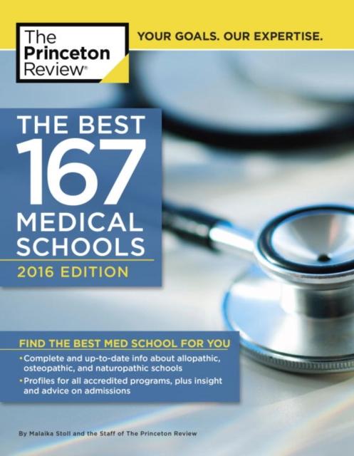 BEST 167 MED SCHOOLS 2016 princeton review best 380 colleges 2016
