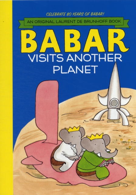 Купить Babar Visits Another Planet,