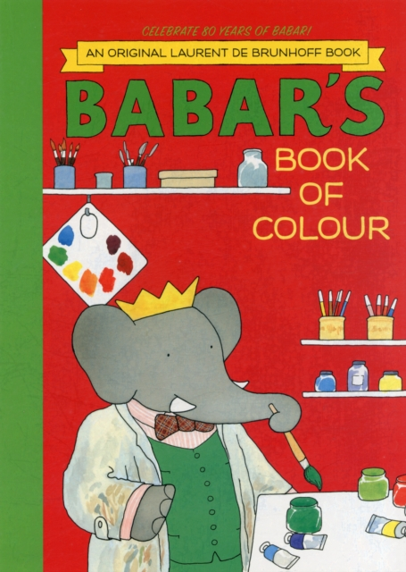 Babar's Book of Colour knights and castles to colour