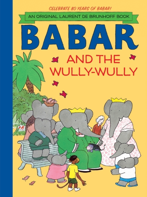 Babar and the Wully-Wully the trouble with paradise